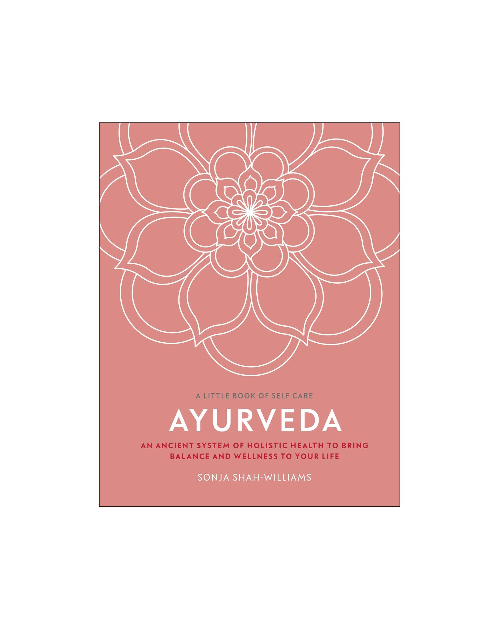 Little Book of Self Care: Ayurveda