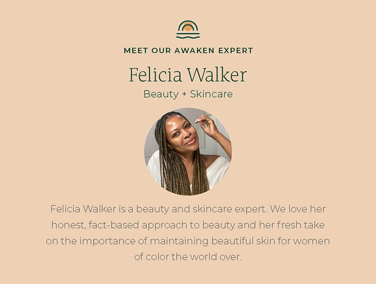 Meet our Awaken Expert, Felicia Walker