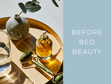 Before-Bed Beauty. Cleanse, exfoliate and hydrate.
