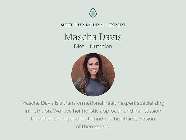 Meet our Nourish Expert, Mascha Davis